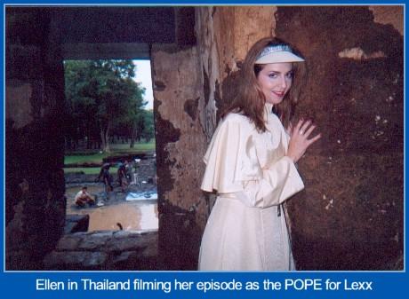 Ellen played as Pope on LEXX